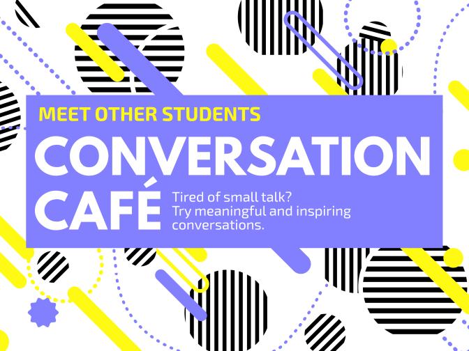 Conversation Café // Mandag d. 12 Marts